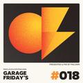 Garage Friday's Episode #018
