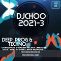 2021-3 - Deep, Prog & Techno - Camelphat & Green Velvet, Meduza, Patrice Baumel, Miss Monique etc...
