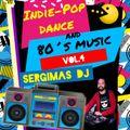 Set Indie-Pop Dance and 80´s Music (Vol.4) SergimasDj