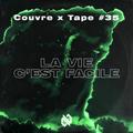 Couvre x Tape #35 - La Vie C'est Facile
