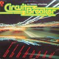 """Adventures in Vinyl - """"Circuit Breaker"""" (1979)"""