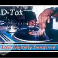 D-Tox: Love, Digitally Transferred