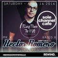 "Sole Channel Cafe REWIND: Rated R - Mr. V - Hector Romero ""LIVE"" at Bring Down The Walls"