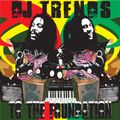 DJ Trends - To The Foundation (2009) (Remastered)
