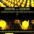DJ Yoko vs DJ Meke – Old School Hardtrancers II (2011)