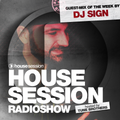 Housesession Radioshow #974 feat. DJ Sign (12.08.2016)