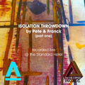 Isolation throwdown by Pete & Franck