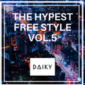 THE HYPEST FREE STYLE VOL.5