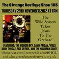 The Strange Boutique Show 105