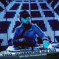 TYCO - Quarantine Mix 003 (80's-90's Throwback R&B)
