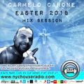 Carmelo_Carone-EASTER_2018_MIX_Session_NYCHOUSERADIO.COM_MARCH_31th_2018-EP52