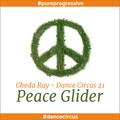 Dance Circus 21 - Peace Glider