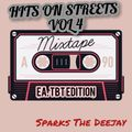 Hits On Streets Vol 4 [. Bongo TbT Edition.] - Sparks The Deejay