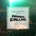 RAVER CALLING Vol.3 Jindaira with MC NOSI Live Mix