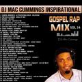 DJ Mac Cummings Inspirational Gospel Rap Mix Vol. 14