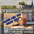 Patrebell with the Houseful Worship May 9th 2016 STACY KIDD TRIBUTE MIX