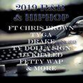 2019 R&B & HIPHOP JUNE ft CHRIS BROWN, TYGA, DRAKE, TY DOLLA SIGN, DJ KHALED, FETTY WAP & MORE
