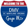 Welcome To The DMV Gogo Mix