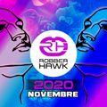 Robber Hawk - Novembre 2020