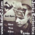 Jacko Ecclectica EP06 NINE TEA TIME www.RadioGJ.com