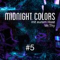 Midnight Colors with Mr.Thy #5