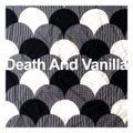 Death And Vanilla 2019 Mix