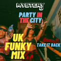 Funky House Mix - NEW DATE SUNDAY 1ST AUGUST -  Party In The City (SECRET LOCATION BIRMINGHAM)