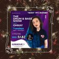 The Drum & Bass Show with OHKAY - FABZ (Special Guest) @GorgeousFM
