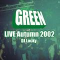 Green LIVE Autumn 2002