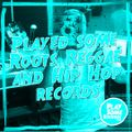 Played some Roots Reggae and Hip Hop records   25.8.20