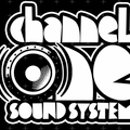CHANNEL ONE SOUNDSYSTEM: 3 HOURS SETLIST