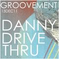DANNY DRIVE THRU // 13DEC11