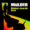 Oldskool Jump-Up Vol.5