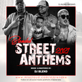 Trending In the Streets, STREET ANTHEMS EDITION - DJ BLEND