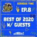 SERIOUS TIME - Ep.Speciale Season 2 - Special: Best of 2020 w/ Miss Nina