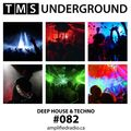 82 TMS Underground