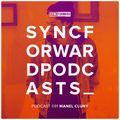 Sync Forward Podcast 091 - Manel Cluny