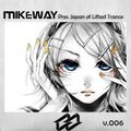 Mike Way Pres. Japan of Lifted Trance Vol.6
