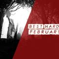 Hard Dance Favourites | February 2020 | Vol.1