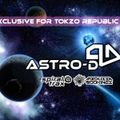 Astro-D : DJ Set : Exclusive For Tokzo Republic