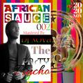 African Sauce#2 Dj Nova [Olakira,Joe boy,Davido,Rotimi,Mimi MarsFena,SautiSol,Nyashinski,Nikita]