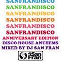 SANFRANDISCO 2020 - Disco House Anthems Mixed by DJ San Fran