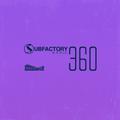 Subfactory Radio #360