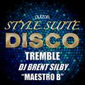 DJ Brent Silby aka Maestro B - Style Suite - Tremble
