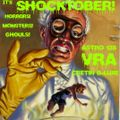 VRA --SHOCKTOBER special #4..ALL VINYL HORROR SHOW!!...Don't look under the bed!!