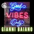 GOOD VIBES ONLY _ sel&mix by Gianni Baiano