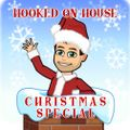#HookedOnHouse - House Sessions Mix 2019 - CHRISTMAS SPECIAL - Volume 19 (DEC 019)