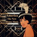 America N2021 The New House Music