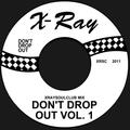 XRAYSOULCLUB MIX#3 - DON'T DROP OUT! (VOLUME 1)
