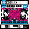 Housequake Vol. 01
